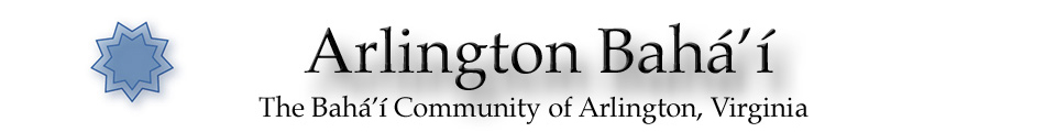The Baha'i Community of Arlington, Virginia