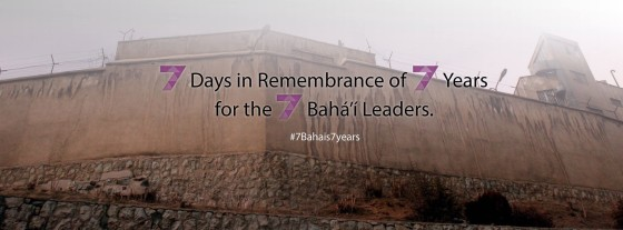 Seven Days in Remembrance of Seven Years in Prison for the Seven Baha'i Leaders